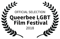 OFFICIAL SELECTION - Queerbee LGBT Film Festival - 2018